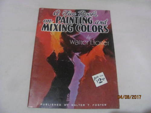 Book Cover Watercolor Mixing : Art photography a fun book on painting and mixing