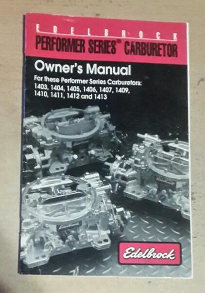 workshop manuals edelbrock carbs owners manual was edelbrock 1805 owner's manual edelbrock owners manual 1406
