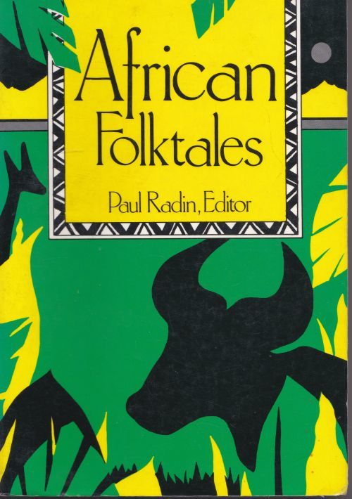 african folktales I nature of folklore in africa definitions of folklore tend to emphasize its diverse, expansive nature for example, one non-legal source defines folklore as traditional customs, tales, sayings, or art forms preserved among a people.