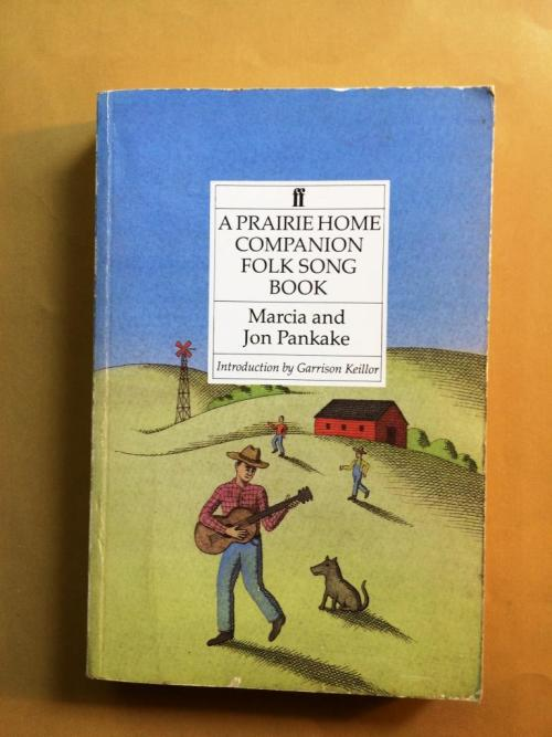 A Prairie Home Companion Folk Song Book, Marcia and Jon Pankake