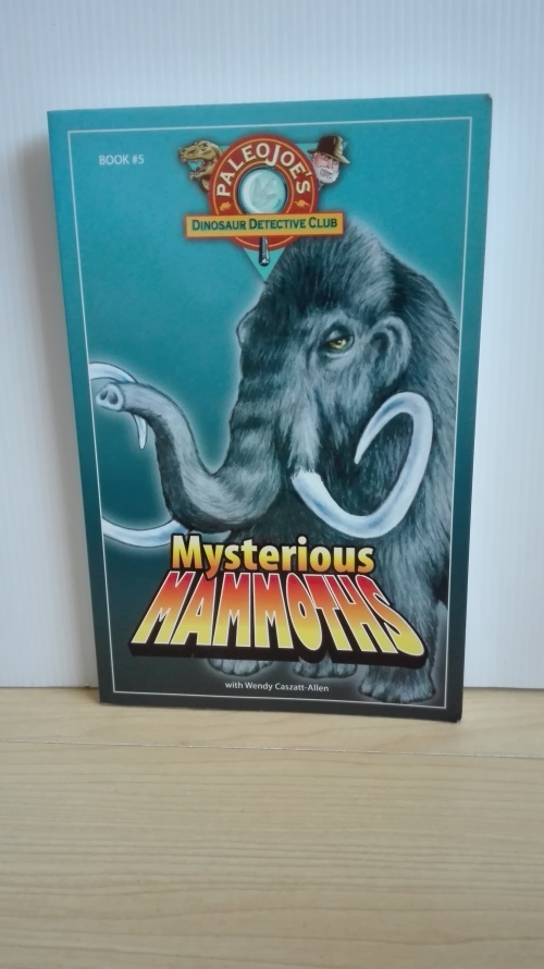 Mysterious Mammoths by Wendy Caszatt-Allen
