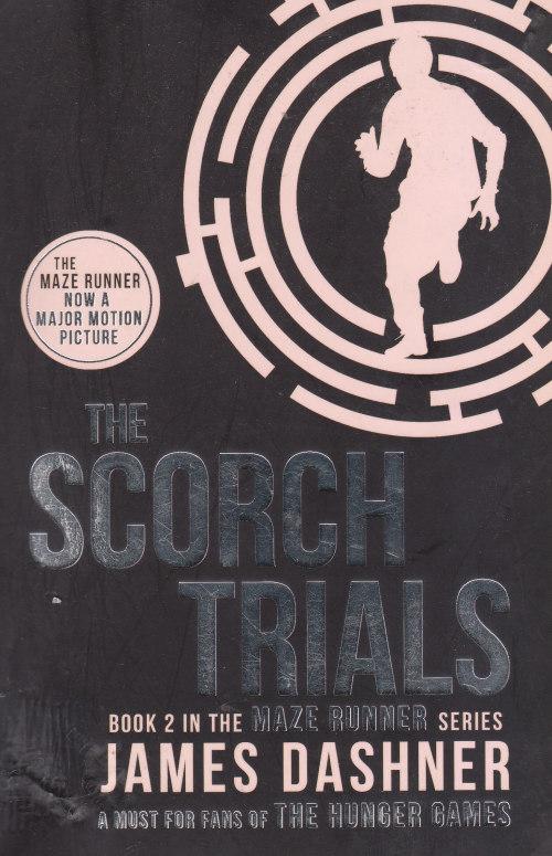 Science Fiction Fantasy The Scorch Trials James Dashner Was