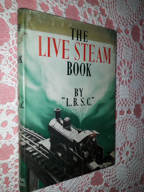The Live Steam Book by L B S C