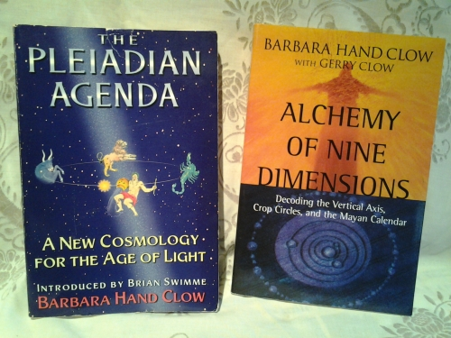 THE PLEIADIAN AGENDA - and - ALCHEMY OF NINE DIMENSIONS both by Barbara Clow