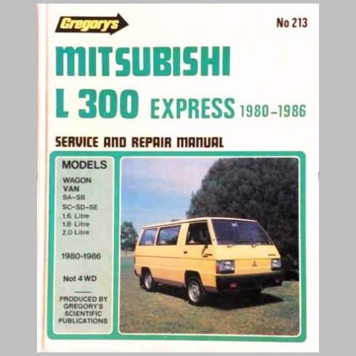 Gregorys MITSUBISHI L300 EXPRESS 1980 1986 Service And Repair Manual Hardback