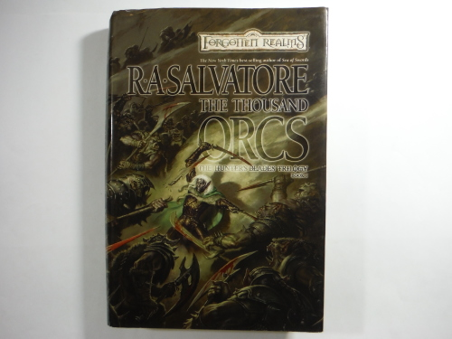 The Thousand Orcs : The Hunters Blades Trilogy - Book 1 - R A  Salvatore