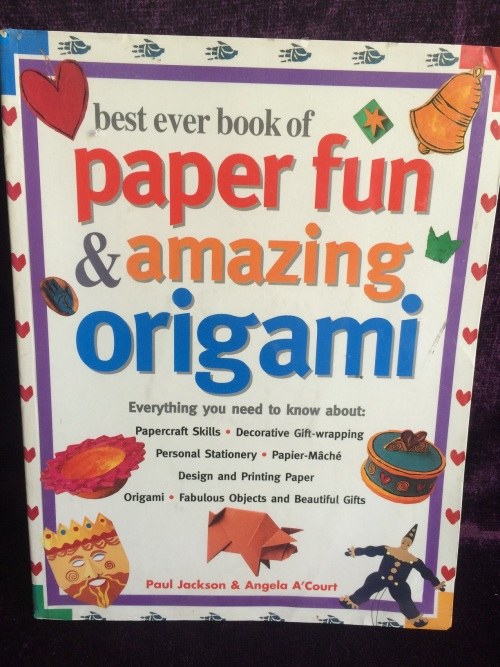 Papercraft Skills; Decorative Gift-wrapping; Personal Stationery; Papier-M/âch/é; Design And Printing Paper; Origami; Fabulous Objects And Beautiful Gifts Best Ever Book Of Paper Fun /& Amazing Origami Everything You Need To Know About